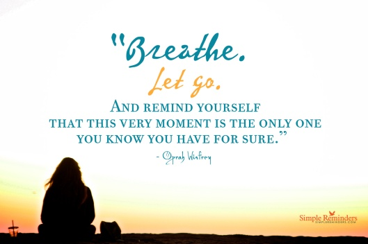 Breath and Let Go